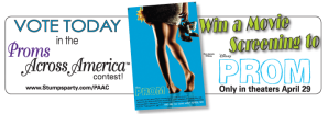 "Win a Movie Screening of the Disney Motion Picture, ""Prom"""